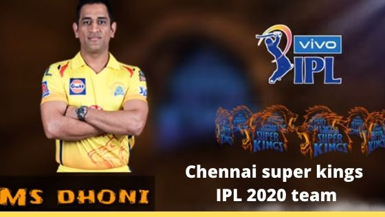 Chennai-super-king- IPL-2020-team